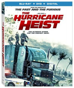 <em>The Hurricane Heist</em> Blu-Ray Review – Steal Magnificently