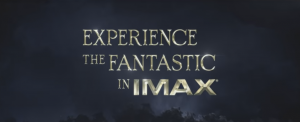 IMAX: See Fantastic Beasts On The BIG Screen