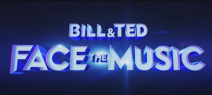 'BILL & TED: FACE THE MUSIC' CLIP