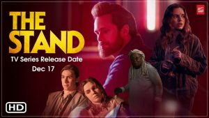 CBS ALL ACCESS: 'THE STAND' TRAILER DROPPED AT NYCC
