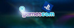Gamescom SONY News: Day 1!
