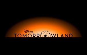 TOMORROWLAND Trailer! View It Here!