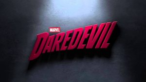 New Poster And Promo Image Featuring 'DAREDEVIL'