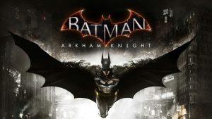 BATMAN: ARKHAM KNIGHT Launch Trailer Is Here!