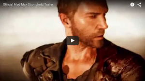 New Trailer For The Upcoming MAD MAX Video Game!