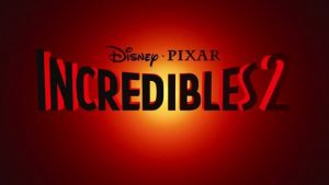 Incredibles 2: The Trailer Is Here!!