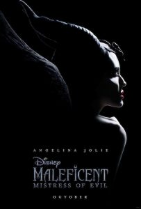 DISNEY'S MALEFICENT SEQUEL: OCTOBER 2019