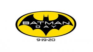 BATMAN DAY: TOMORROW – SEPTEMBER 19th