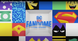 'DC FANDOME' (kids):  A NEW TRAILER FOR THE YOUNG & YOUNG AT HEART