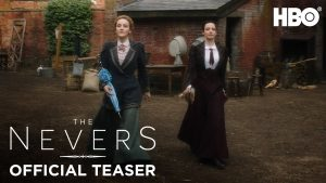 HBO:  A TRAILER DROPS FOR 'THE NEVERS'